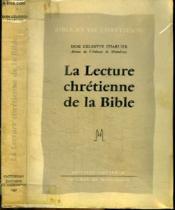 La Lecture Chretienne De La Bible - Couverture - Format classique
