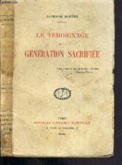 Le Temoignage De La Generation Sacrifiee - Couverture - Format classique