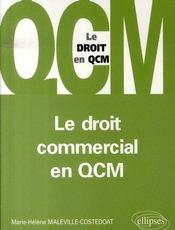 Le droit commercial en qcm - Intérieur - Format classique