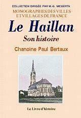 Le Haillan. Son Histoire - Couverture - Format classique