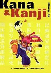 Kana et kanji de manga t.2 - Intérieur - Format classique