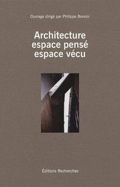 Architecture, espace pensé, espace vécu - Couverture - Format classique