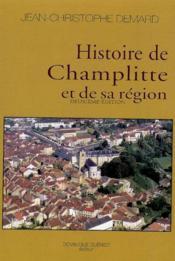 Histoire De Champlitte Et De Sa Region - Couverture - Format classique