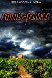 Raisins passion - Couverture - Format classique