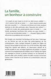 La famille un bonheur à construire ; des couples interrogent l'archevêque de Paris - 4ème de couverture - Format classique