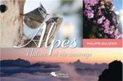 Alpes, nature et vie sauvage - Couverture - Format classique