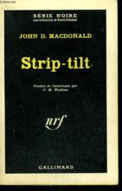 Strip-Tilt. Collection : Serie Noire N° 833 - Couverture - Format classique