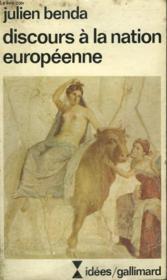 Discours A La Nation Europeenne. Collection : Idees N° 412 - Couverture - Format classique
