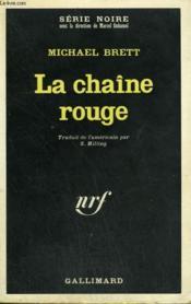 La Chaine Rouge. Collection : Serie Noire N° 1287 - Couverture - Format classique