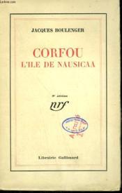 Corfou. L'Ile De Nausicaa. - Couverture - Format classique