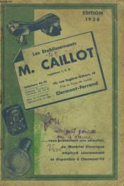 Les Etablissements M. Caillot A Clermont-Ferrand. Catalogue De Materiel Electrique Employe Couramment. - Couverture - Format classique