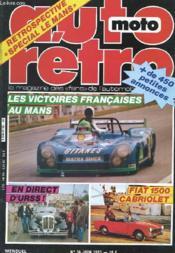 Auto-Moto Retro N°34 - Retrospective Speciale Le Mans - Les Victoires Francaises Au Mans - Fiat 1500 Cabriolet - En Direct D'Urss - Couverture - Format classique
