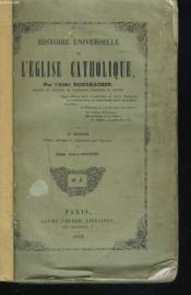 Histoire Universelle De L'Eglise Catholique. Tome Vingt -Septieme. (Xxvii) - Couverture - Format classique