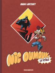 Nic Oumouk ; intégrale - Couverture - Format classique