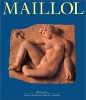 Aristide maillol - - musee des beaux-arts de lausanne - Couverture - Format classique
