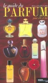 Le guide du parfum (édition 2004) - Intérieur - Format classique