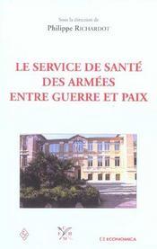 Le Service De Sante Des Armees Entre Guerre Et Paix - Intérieur - Format classique