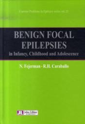 Benign focal epilepsies in infancy, childhood and adolescence/épilepsies focales bénignes - Couverture - Format classique
