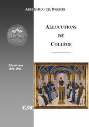 Allocutions De College ; 1896-1901 - Couverture - Format classique
