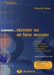 Comment recruter ou se faire recruter - Intérieur - Format classique