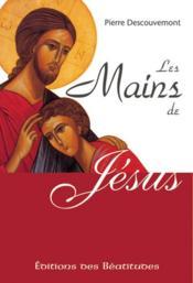 Mains De Jesus (Les) - Couverture - Format classique