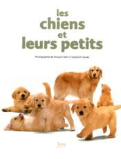 Les Chiens Et Leurs Petits - Couverture - Format classique