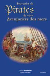 Souvenirs de pirates et autres aventuriers des mers - Couverture - Format classique