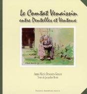 Comtat Venaissin Dentelle Et Ventoux - Couverture - Format classique