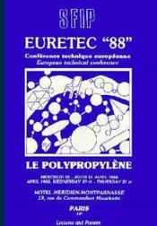 Le Polypropylene Euretec 88 - Couverture - Format classique