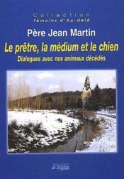 Pretre La Medium Et Le Chien (Le) - Couverture - Format classique
