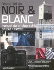 L'essentiel du noir et blanc - Intérieur - Format classique