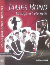 James Bond ; la saga est eternelle - Intérieur - Format classique