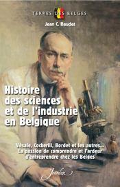 Histoire des sciences et de l'industrie en Belgique - Intérieur - Format classique