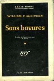 Sans Bavures. ( The Seven File ). Collection : Serie Noire Avec Jaquette N° 344 - Couverture - Format classique