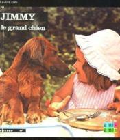 Jimmy Le Grand Chien. - Couverture - Format classique