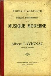Theories Complete Des Principes Fondamentaux De La Musique Moderne - Couverture - Format classique