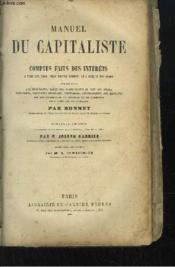Manuel du Capitaliste, ou Compte faits des intérêts à tous les taux, pour toutes sommes, de 1 jusqu'à 365 jours. - Couverture - Format classique