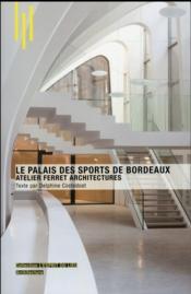 Le palais des sports de Bordeaux - Couverture - Format classique