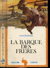 La Barque Des Freres- Collection Plein Vent N°64 - Couverture - Format classique
