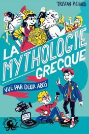 100% bio ; la mythologie grecque vue par deux ados - Couverture - Format classique