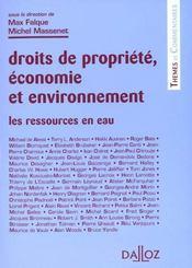 Les ressources en eau - droits de la propriete, economie et environnement - Intérieur - Format classique