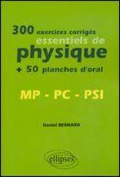 300 exercices corriges essentiels de physique +50 planches d'oral mp pc psi - Intérieur - Format classique
