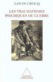 Les traumatismes psychiques de guerre - Intérieur - Format classique