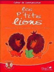 Cahier de communication ; les p'tits lions ; GS - Couverture - Format classique