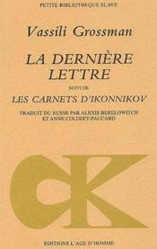 La dernière lettre ; les carnets d'Ikonnikov - Couverture - Format classique