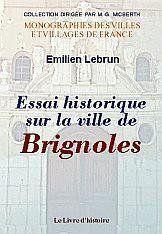 Brignoles (Essai Historique Sur La Ville De) - Couverture - Format classique