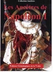 Les ancêtres de napoléon Ier - Intérieur - Format classique