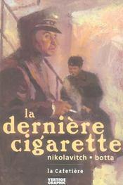 Derniere Cigarette (La) - Intérieur - Format classique