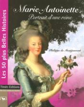 Marie-antoinette, portrait d'une reine - Couverture - Format classique