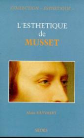 L'Esthetique De Musset - Couverture - Format classique